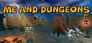 Me And Dungeons game