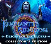play Enchanted Kingdom: Descent Of The Elders Collector'S Edition