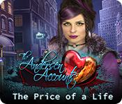 play The Andersen Accounts: The Price Of A Life