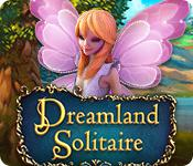 play Dreamland Solitaire