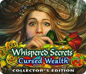 play Whispered Secrets: Cursed Wealth Collector'S Edition