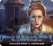 play Bridge To Another World: Gulliver Syndrome Collector'S Edition