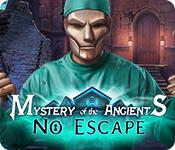 play Mystery Of The Ancients: No Escape