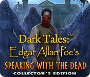 play Dark Tales: Edgar Allan Poe'S Speaking With The Dead Collector'S Edition