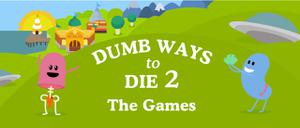 play Dumb Ways To Die 2 The