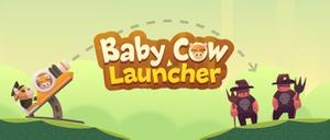 play Baby Cow Launcher