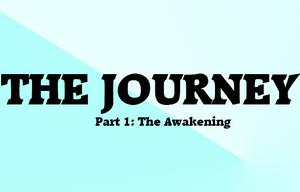 The Journey - Part 1: The Awakening game