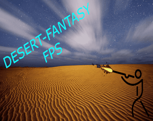 Desert-Fantasy Fps game
