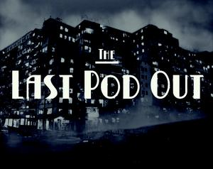 The Last Pod Out game