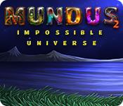 play Mundus: Impossible Universe 2