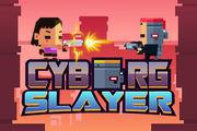 Cyborg Slayer game