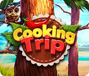 play Cooking Trip