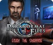 play Paranormal Files: Enjoy The Shopping