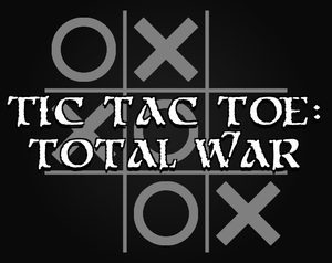 Tic Tac Toe: Total War game