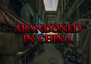 play Abandoned In China