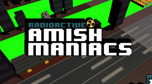 Radioactive Amish Maniac game