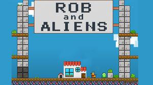 play Rob And Aliens