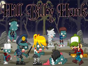 play Hill Billy Hank