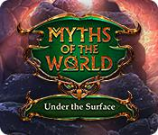 Myths Of The World: Under The Surface game