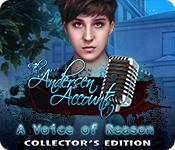 play The Andersen Accounts: A Voice Of Reason Collector'S Edition
