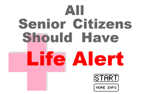 All Senior Citizens Should Have Life Alert game