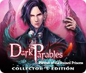Dark Parables: Portrait Of The Stained Princess Collector'S Edition game