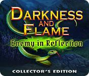 Darkness And Flame: Enemy In Reflection Collector'S Edition game