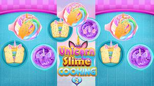 play Unicorn Slime Cooking 2