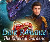 play Dark Romance: The Ethereal Gardens