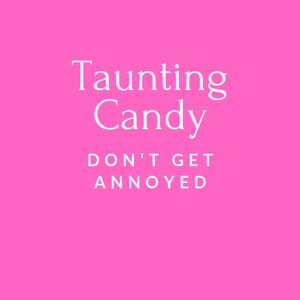 play Taunting Candy