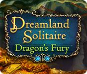 Dreamland Solitaire: Dragon'S Fury game