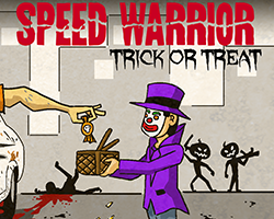 play Speed Warrior : Trick Or Treat Edition