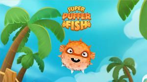 play Super Puffer Fish