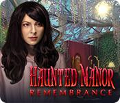 Haunted Manor: Remembrance game