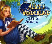 Alice'S Wonderland: Cast In Shadow game
