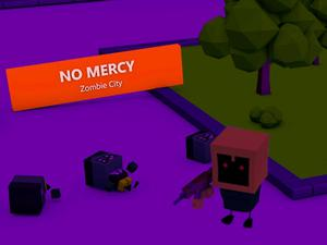 play No Mercy Zombie City