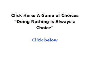 Click Here: A Game Of Choice game
