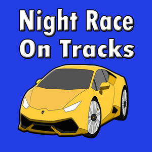 play Night Race On Tracks