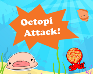 Octopi Attack!