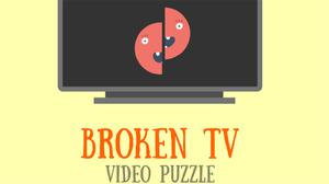play Broken Tv Video Puzzle