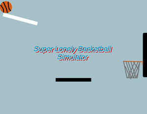 play Super Lonely Basketball Simulator