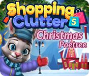 play Shopping Clutter 5: Christmas Poetree