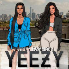 play Yeezy Sisters Fashion