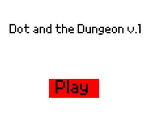 play Dot And The Dungeon