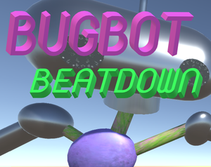 Bugbot Beatdown game