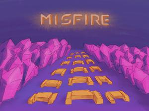 play Misfire