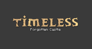 Timeless: Forgotten Castle game