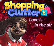 play Shopping Clutter 6: Love Is In The Air