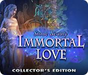 Immortal Love: Stone Beauty Collector'S Edition game