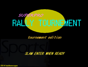 play Superpro Rally Tournament: Tournament Edition